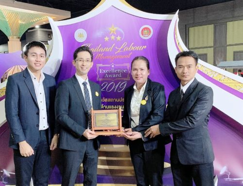 Received Thailand Labour Management Excellence Award 2019